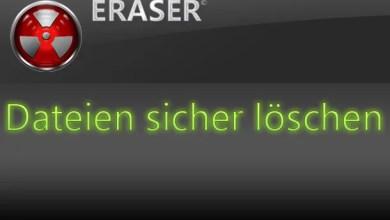 Photo of Eraser – Dateien sicher löschen