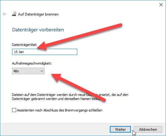 brenngeschwindigkeit - Daten Brennen auf eine CD/DVD mit Windows 10