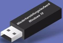 Photo of Wiederherstellungslaufwerk erstellen bei Windows 10