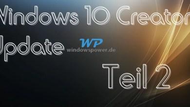 Photo of Windows 10 Creators Update Neuerungen Teil 2