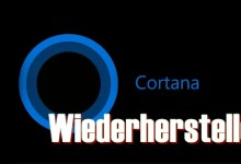 Photo of Windows 10 Cortana & Windows wiederherstellen
