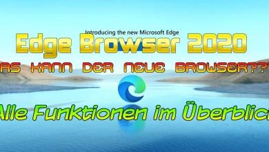 Photo of Edge Browser 2020 – Alle Funktionen, Speedtest etc.