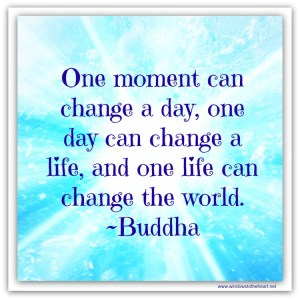 One moment can change a day...