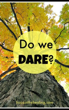 Do we dare