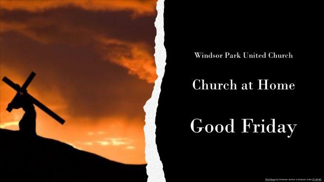 Worship Service – Good Friday