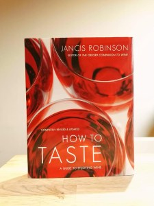 Jancis Robinson How to Taste