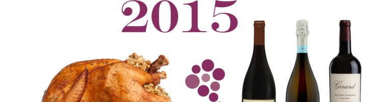 Thanksgiving Wines 2015 Edition