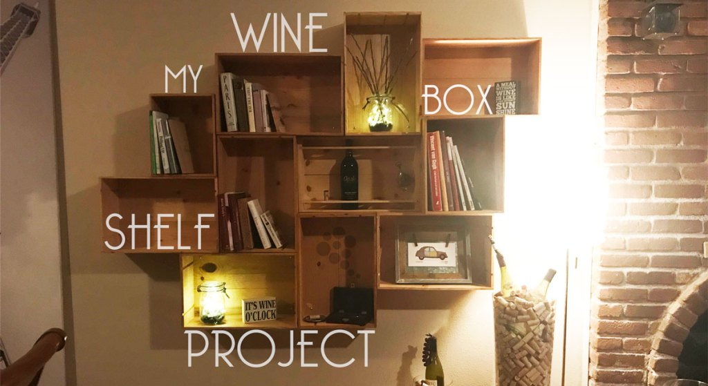My Wine Box Shelf Project