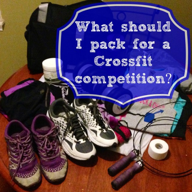pack for crossfit competition