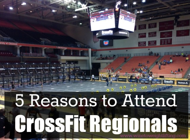 5 Reasons to Attend Crossfit Regionals Games as a spectator from @winetoweights