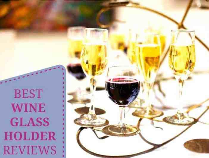 Best Wine Glass Holder Reviews