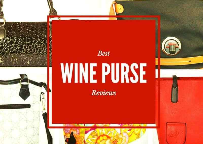 Best Wine Purse Reviews