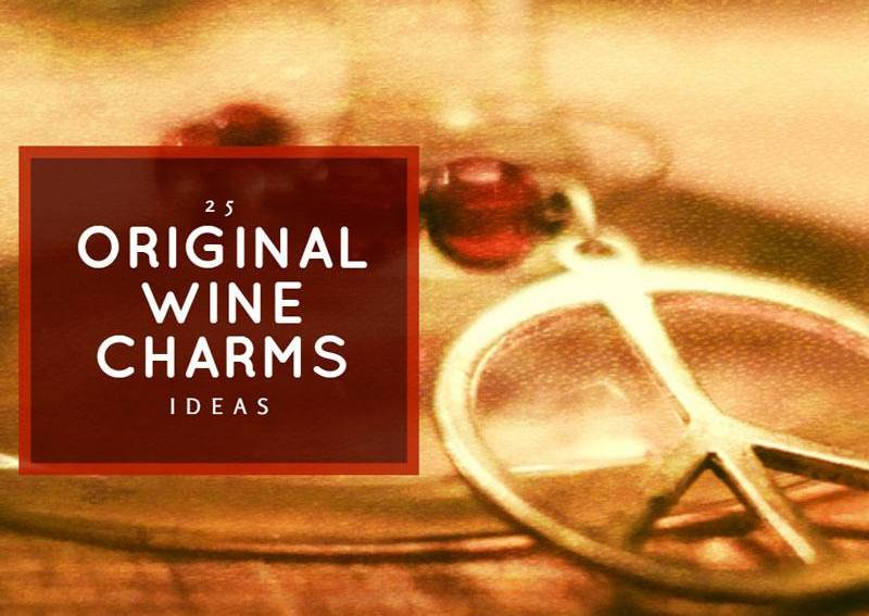 25 Original Wine Charms Ideas