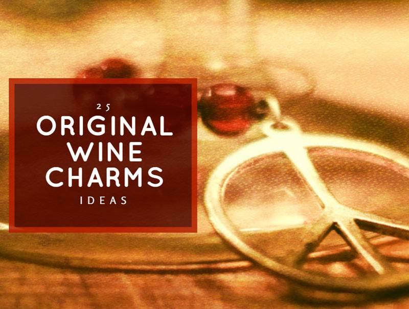 25 Original Wine Charms Ideas