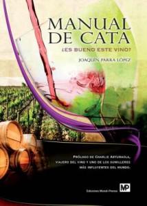 Manual de cata ¿Es bueno éste vino? de Joaquín Parra
