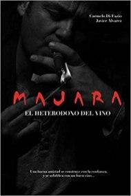 Majara, el heterodoxo del vino