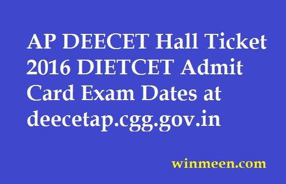 AP DEECET Hall Ticket 2016 DIETCET Admit Card Exam Dates at deecetap.cgg.gov.in