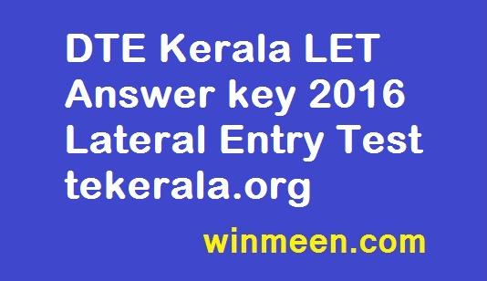 DTE Kerala LET Answer key 2016 Lateral Entry Test tekerala.org
