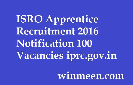 ISRO Apprentice Recruitment 2016 Notification 100 Vacancies