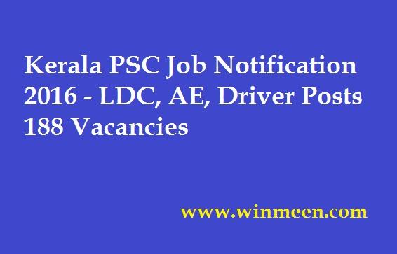 Kerala PSC Job Notification 2016 LDC AE Driver Posts 188 Vacancies