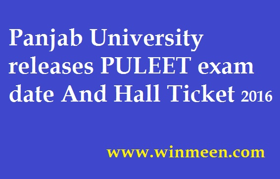 Panjab University releases PULEET exam date And Hall Ticket 2016