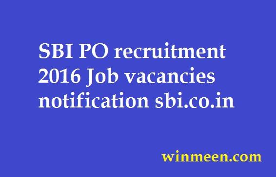 SBI PO recruitment 2016 Job vacancies notification sbi.co.in