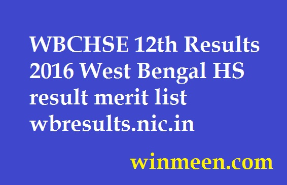 WBCHSE 12th Results 2016 West Bengal HS result merit list