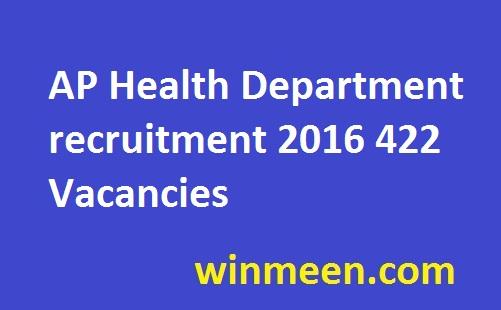 AP Health Department recruitment 2016 422 Vacancies