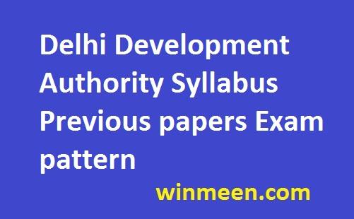 Delhi Development Authority Syllabus Previous papers Exam pattern