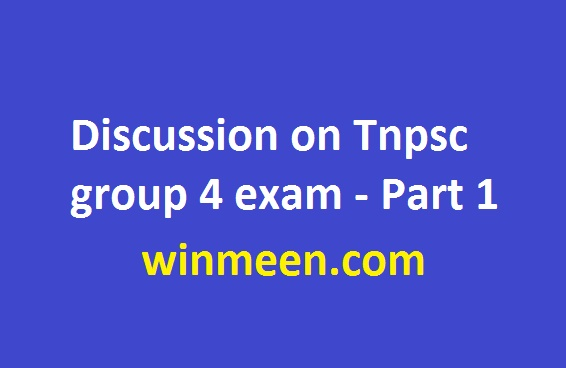 Discussion on Tnpsc group 4 exam - Part 1
