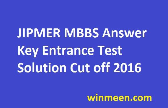 JIPMER MBBS Answer Key Entrance Test Solution Cut off 2016