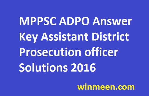 MPPSC ADPO Answer Key Assistant District Prosecution officer Solutions 2016