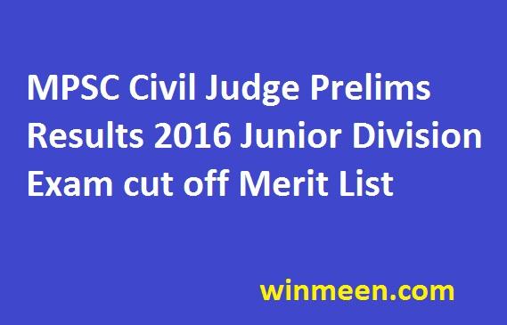 MPSC Civil Judge Prelims Results 2016 Junior Division Exam cut off Merit List