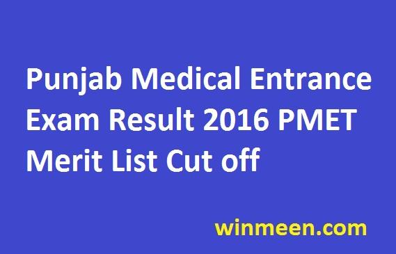 Punjab Medical Entrance Exam Result 2016 PMET Merit List Cut off