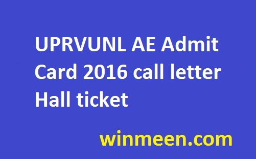 UPRVUNL AE Admit Card 2016 call letter Hall ticket