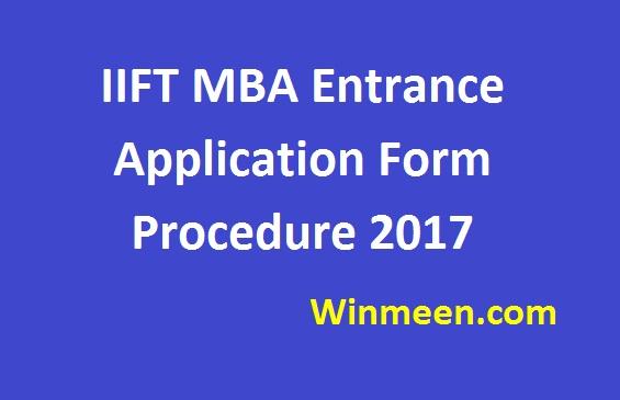 IIFT MBA Entrance Application Form Procedure 2017
