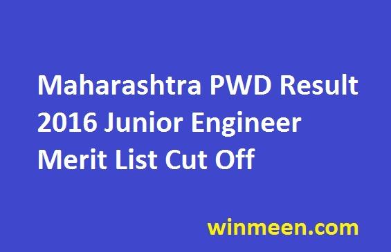 Maharashtra PWD Result 2016 Junior Engineer Merit List Cut Off