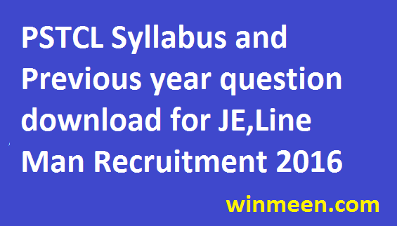 PSTCL Syllabus and Previous year question download for JE, Line Man Recruitment 2016