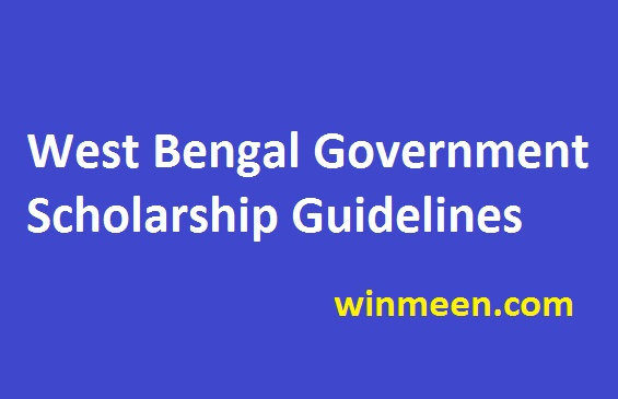 West Bengal Government Scholarship 2016-17 Guidelines