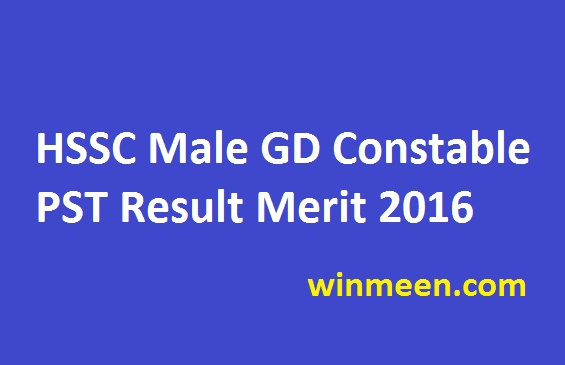 HSSC Male GD Constable PST Result Merit 2016