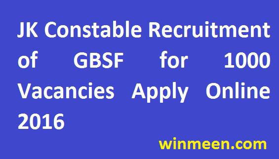 JK Constable Recruitment of GBSF for 1000 Vacancies Apply Online 2016