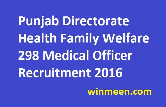 Punjab Directorate Health Family Welfare 298 Medical Officer Recruitment 2016