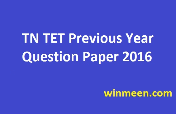 TN TET Previous Year Question Paper 2016