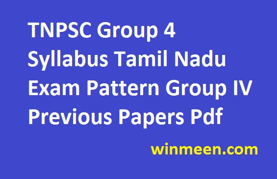 TNPSC Group 4 Syllabus Tamil Nadu Exam Pattern Group IV Previous Papers Pdf