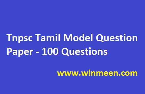 Tnpsc Tamil Model Question Paper - 100 Questions
