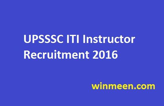 UPSSSC ITI Instructor Recruitment 2016