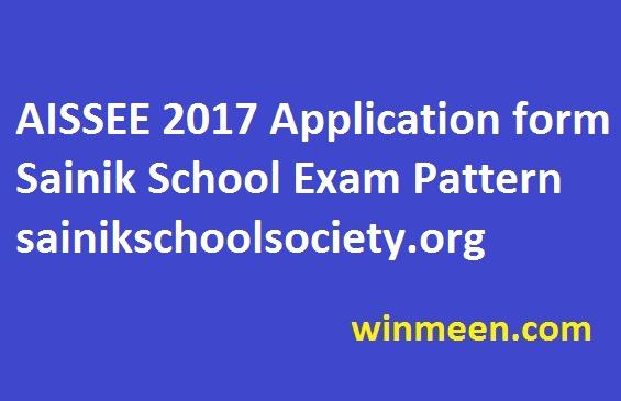 AISSEE 2017 Application form Sainik School Exam Pattern sainikschoolsociety.org