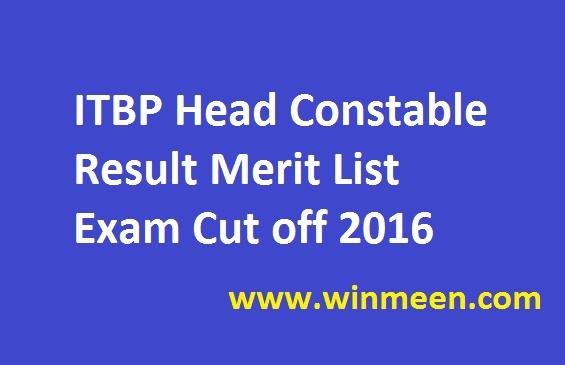 ITBP Head Constable Result Merit List Exam Cut off 2016