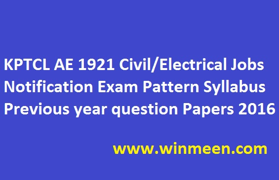 KPTCL AE 1921 Civil Electrical Jobs Notification Exam Pattern Syllabus Previous year question Papers 2016