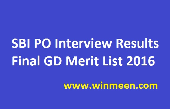 SBI PO Interview Results Final GD Merit List 2016